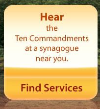 HEAR the Ten Commandments at a synagogue near you