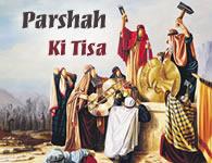 This Week's Torah Portion: Ki Tisa
