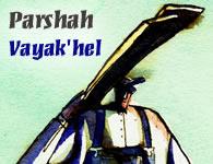 This Week's Torah Portion: Vayakhel