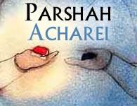 This Week's Torah Portion: Acharei
