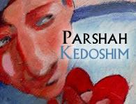 This Week's Torah Portion: Kedoshim